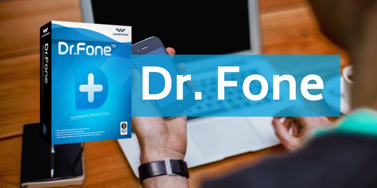 Dr.Fone؛ نرمافزار بازیابی اطلاعاتِ همهکاره